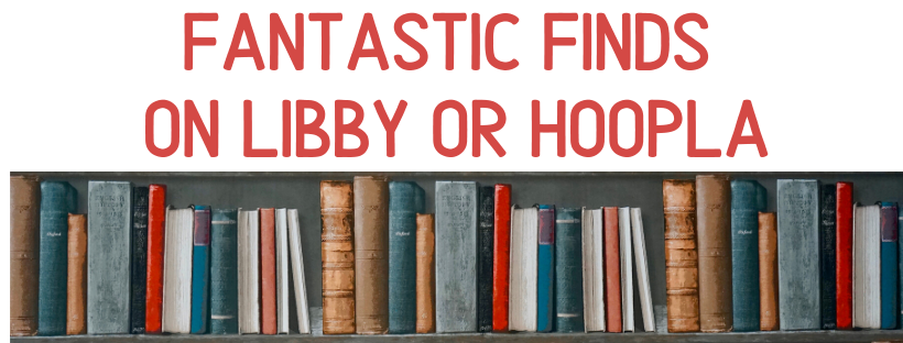Copy of Fantastic Finds on Libby or Hoopla